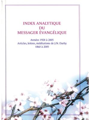 Index analytique du Messager Évangélique, 1928-2005