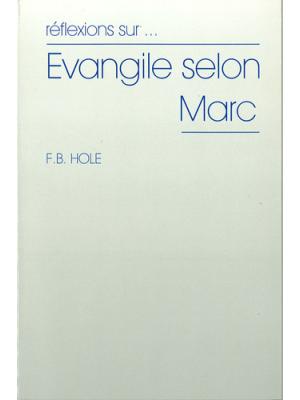 Réflexions sur l'évangile selon Marc