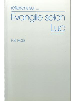 Réflexions sur l'évangile selon Luc