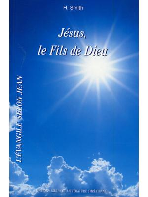 Jésus, le Fils de Dieu