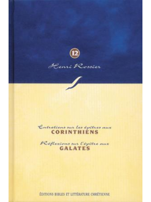 Méditations (Vol. 12) sur 1 Corinthiens à Galates