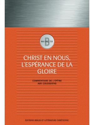 Christ en nous, l'espérance de la gloire