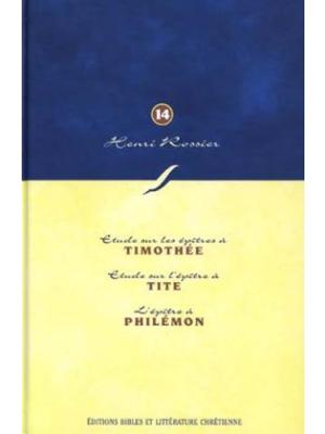 Méditations (Vol. 14) sur 1 Timothée à Philémon