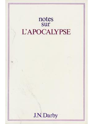 Notes sur l'Apocalypse, format broché