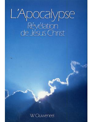 L'Apocalypse, révélation de Jésus Christ, relié