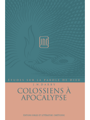 Colossiens à Apocalypse, JND - Vol 5