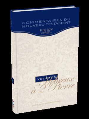Hébreux à 2 Pierre,  F.B.Hole - Vol 5