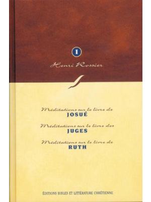 Méditations (Vol. 1) sur Josué à Ruth