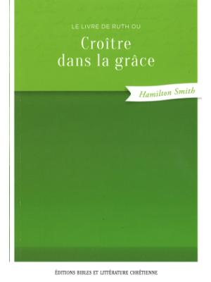 Croître dans la grâce, le livre de Ruth