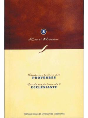 Méditations (Vol. 8) sur Proverbes à Ecclésiaste