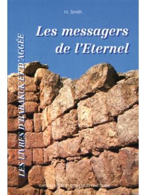Les messagers de l'Eternel, Habakuk-Aggée