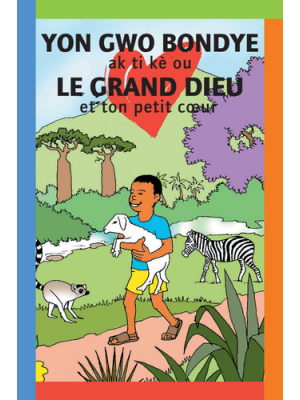 Le grand Dieu et ton petit coeur, créole haïtien