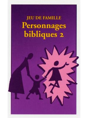 Jeu de famille biblique : Personnages bibliques n°2
