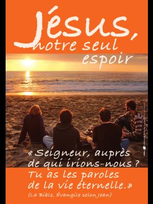 Poster - Jésus notre seul espoir