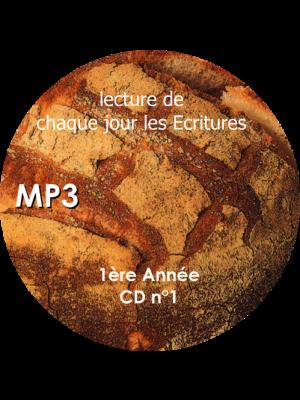 Chaque jour les Écritures : 1° année, CD MP3