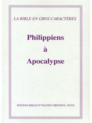 Philippiens à Apocalypse, gros caractères