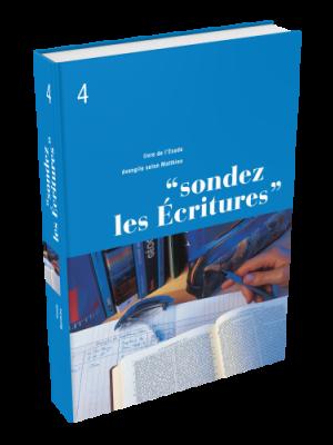 Sondez les Écritures, volume 04