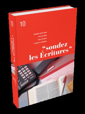 Sondez les Écritures, volume 10