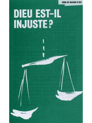 Dieu est-il injuste ? (paquet de 100)