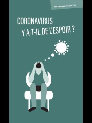 Coronavirus, y a-t-il de l'espoir ?, paquet de 100