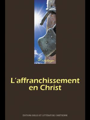 L'affranchissement en Christ