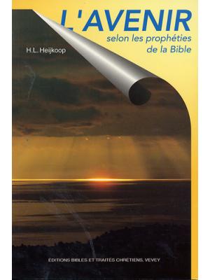 L'avenir selon les prophéties de la Bible