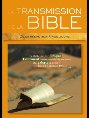 L'histoire merveilleuse de la transmission de la Bible