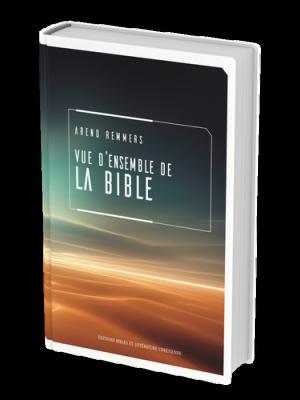 Vue d'ensemble de la Bible