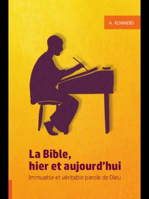 La Bible hier et aujourd'hui