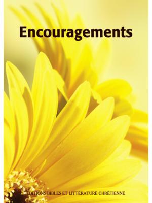 Encouragements