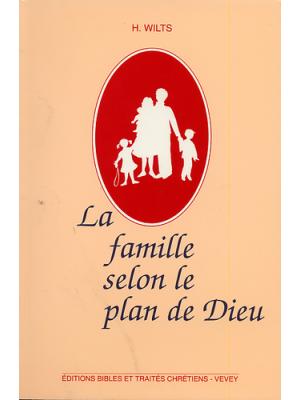 La famille selon le plan de Dieu