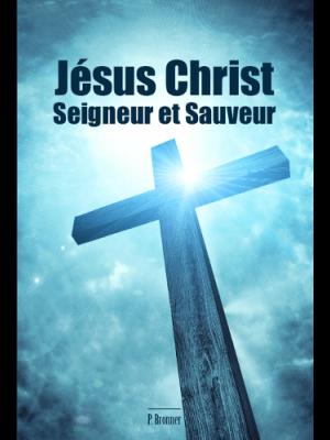 Jésus Christ, Seigneur et Sauveur