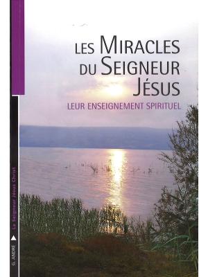 Les miracles du Seigneur Jésus