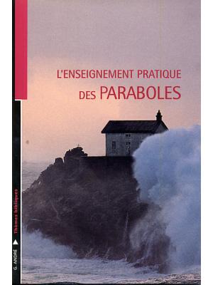 L'enseignement pratique des paraboles