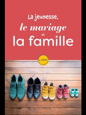 La jeunesse, le mariage et la famille