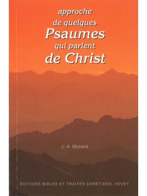 Approche de quelques psaumes qui parlent de Christ