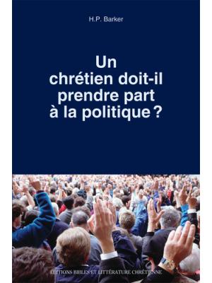 Un chrétien doit-il prendre part à la politique ?