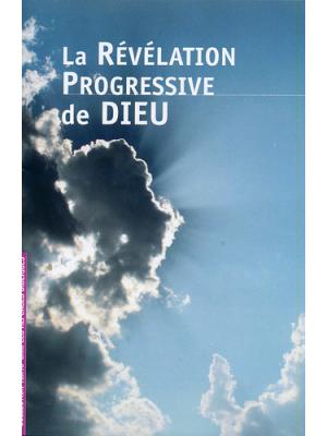 La révélation progressive de Dieu