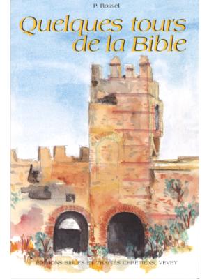 Quelques tours de la Bible
