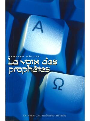 La voix des prophètes