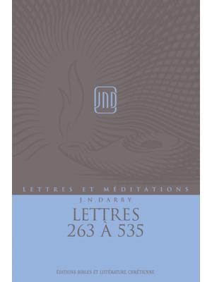 Lettres et Méditations - Vol 13 - Lettres 263 à 535