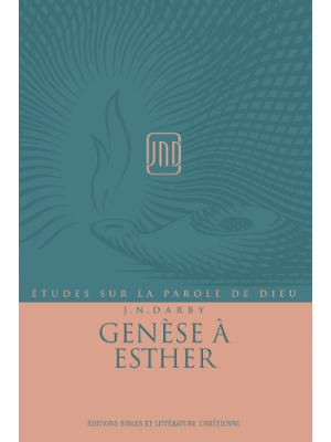 Genèse à Esther, JND - Vol 1