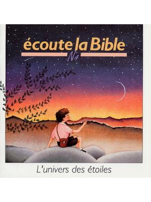 Ecoute la Bible n°4 : L'univers des étoiles