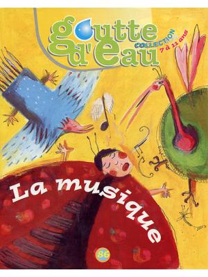 """Goutte d'eau n°86 : """"La musique"""""""