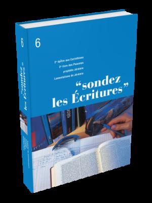 Sondez les Écritures, volume 06