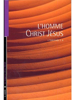 L'homme Christ Jésus
