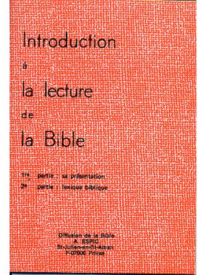 Introduction à la lecture de la Bible