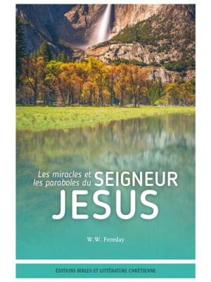 Les miracles et les paraboles du Seigneur Jésus