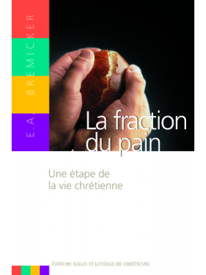 La fraction du pain, E.A.Bremicker