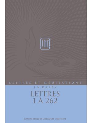 Lettres et Méditations - Vol 12 - Lettres 1 à 262
